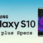 Samsung Galaxy S10 Edge Plus Price Review & Spepcs