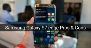 Samsung Galaxy S7 Edge Specification Price pros and cons
