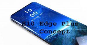 Samsung Galaxy S10 Edge Plus concept copy